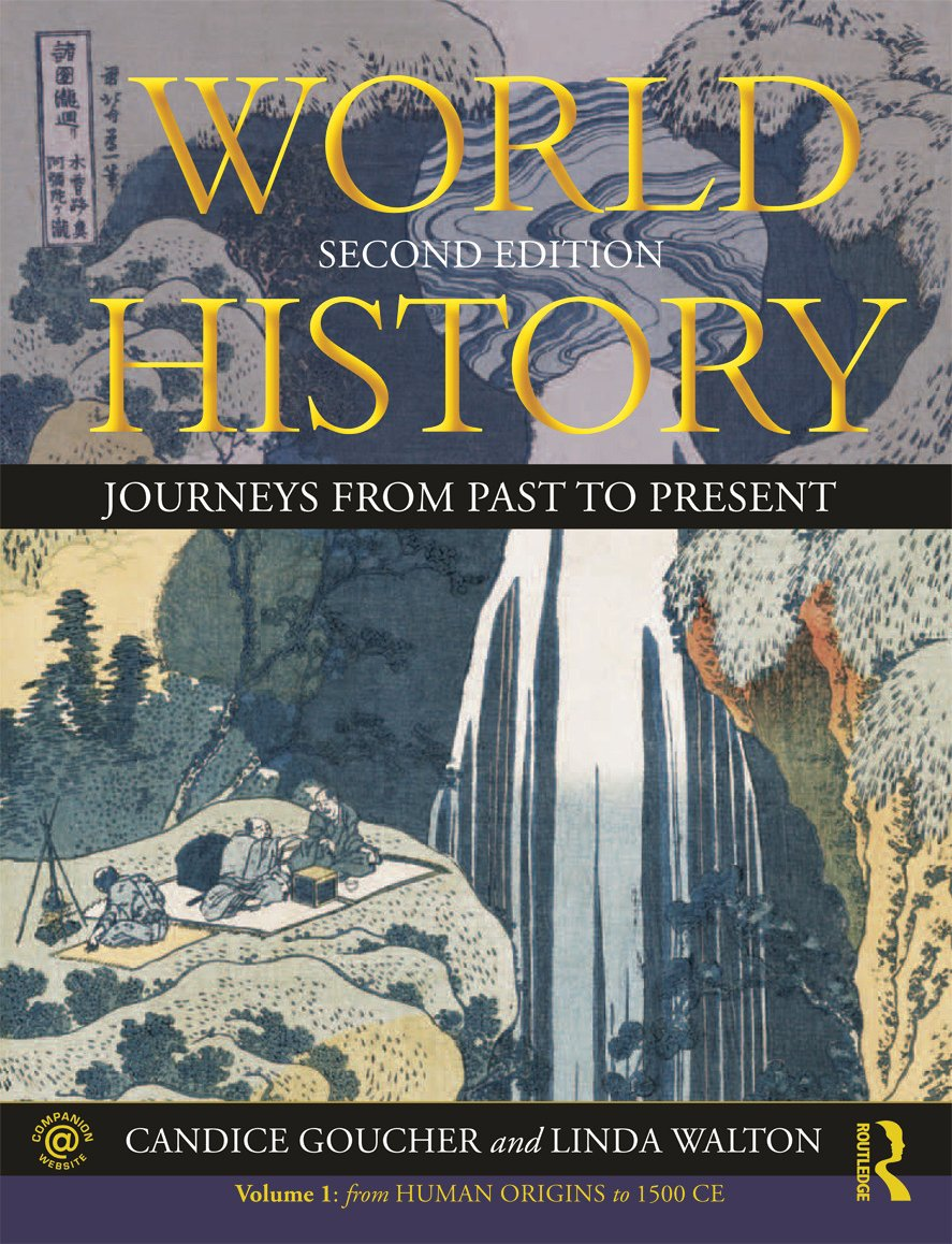 World History: Journeys from Past to Present - VOLUME 1: From Human Origins to 1500 CE, 2nd Edition (Paperback) book cover