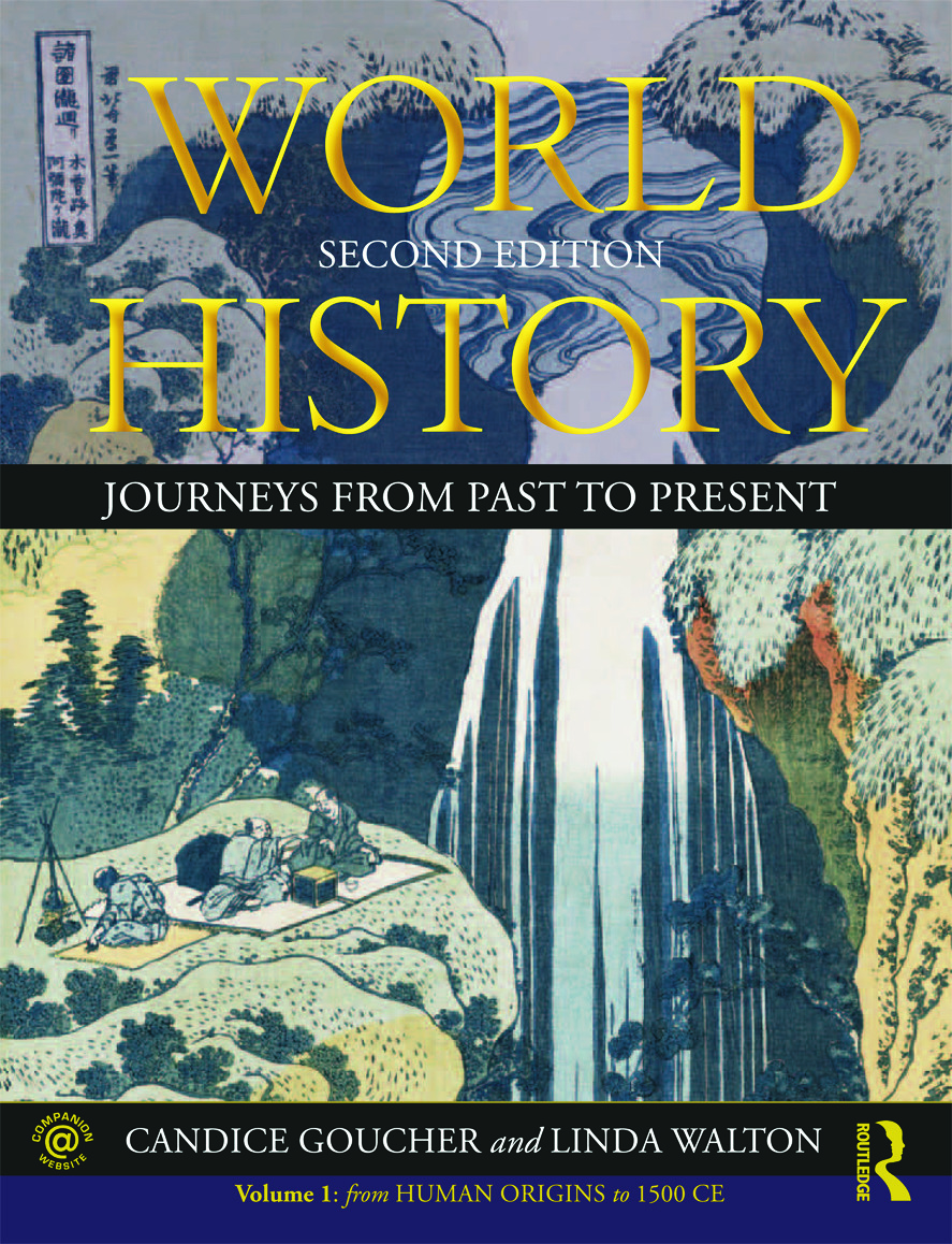 World History: Journeys from Past to Present - VOLUME 1: From Human Origins to 1500 CE book cover