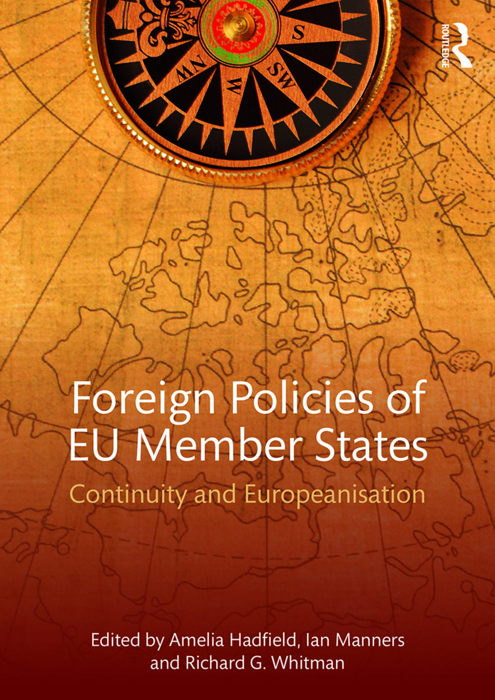 Foreign Policies of EU Member States: Continuity and Europeanisation book cover