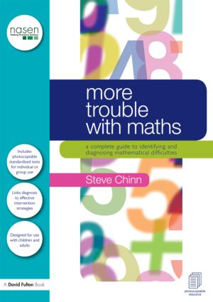 More Trouble with Maths: A complete guide to identifying and diagnosing mathematical difficulties (Hardback) book cover
