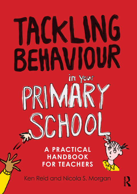 Tackling Behaviour in your Primary School: A practical handbook for teachers, 1st Edition (Paperback) book cover