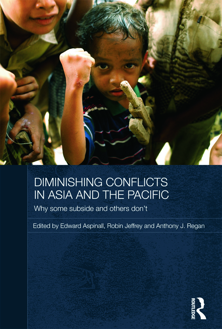 Diminishing Conflicts in Asia and the Pacific: Why Some Subside and Others Don't (Hardback) book cover