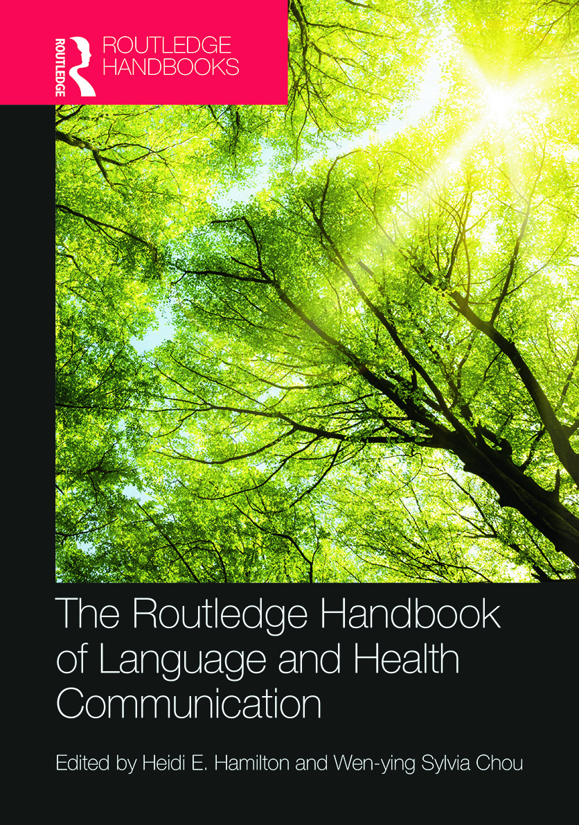 The Routledge Handbook of Language and Health Communication: 1st Edition (Hardback) book cover