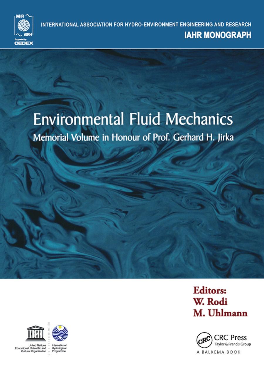 Environmental Fluid Mechanics: Memorial Volume in honour of Prof. Gerhard H. Jirka book cover
