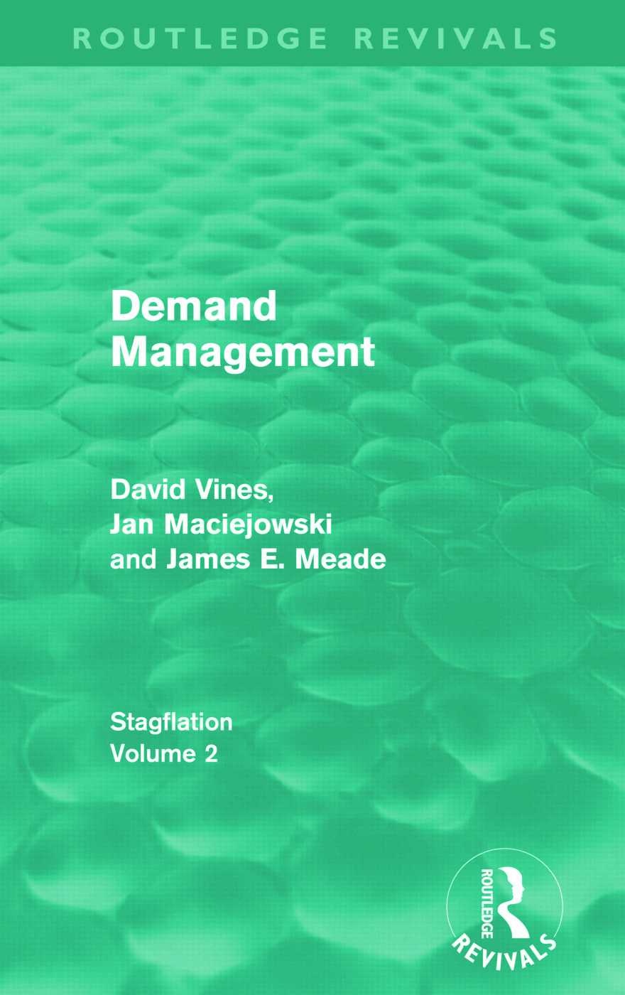 Demand Management (Routledge Revivals): Stagflation - Volume 2, 1st Edition (Paperback) book cover