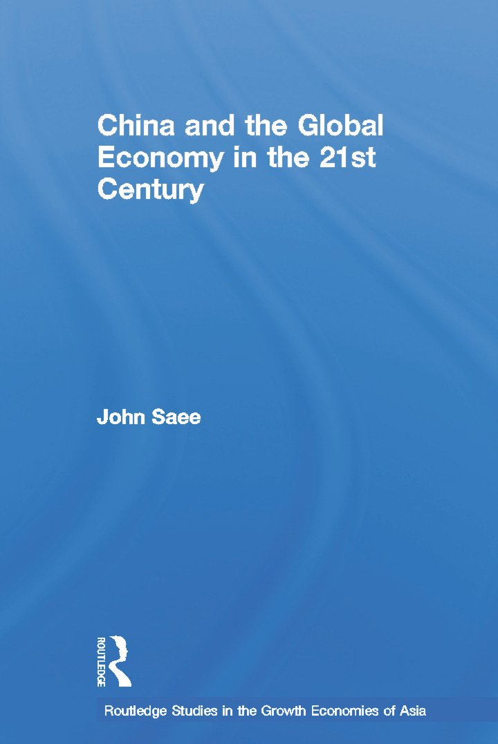 China and the Global Economy in the 21st Century (Hardback) book cover
