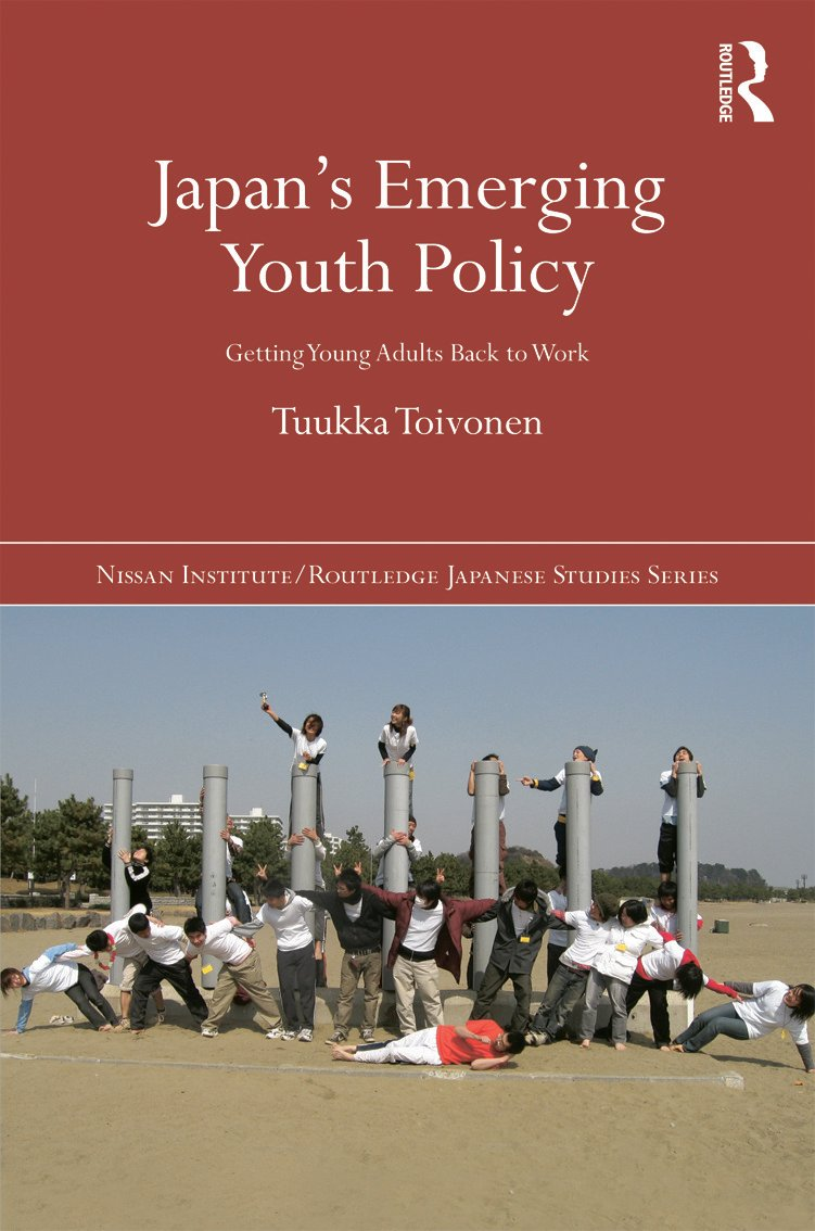 Japan's Emerging Youth Policy: Getting Young Adults Back to Work, 1st Edition (Hardback) book cover