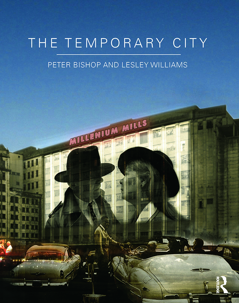 The Temporary City: 1st Edition (Hardback) book cover