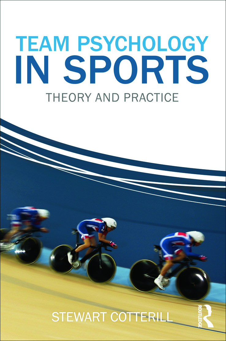 Team Psychology in Sports: Theory and Practice (Paperback) book cover