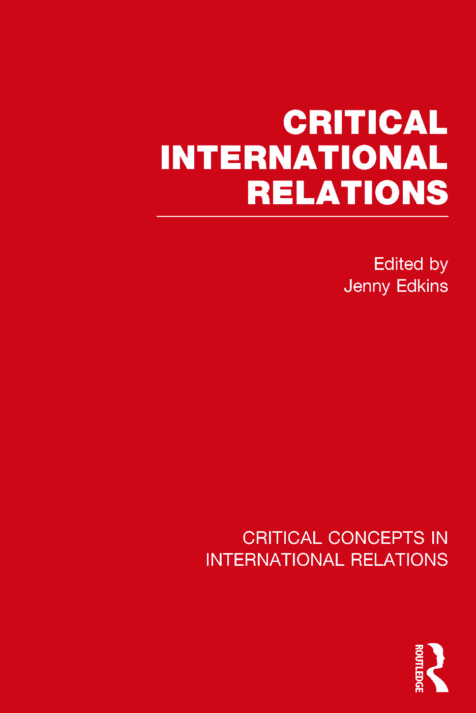 Critical International Relations (Hardback) book cover