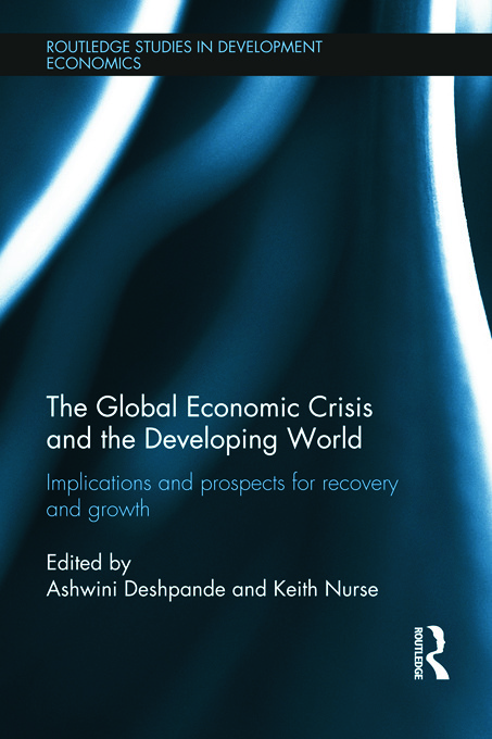 The Global Economic Crisis and the Developing World: Implications and Prospects for Recovery and Growth (Hardback) book cover