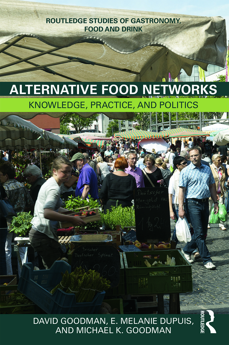 Alternative Food Networks: Knowledge, Practice, and Politics (Hardback) book cover
