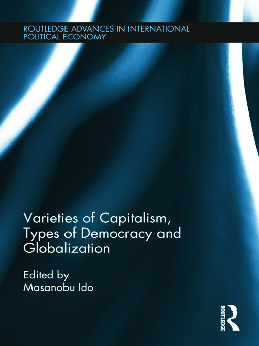 Varieties of Capitalism, Types of Democracy and Globalization (Hardback) book cover