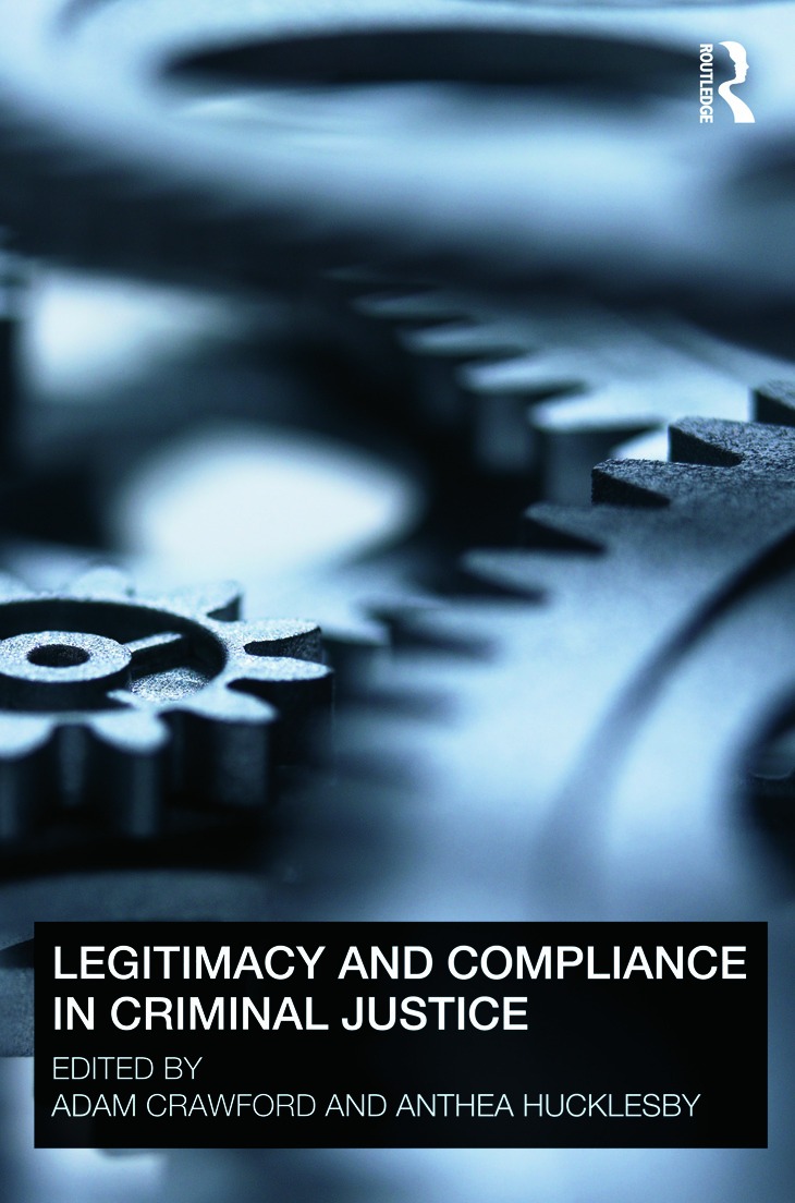 Legitimacy and Compliance in Criminal Justice (Paperback) book cover