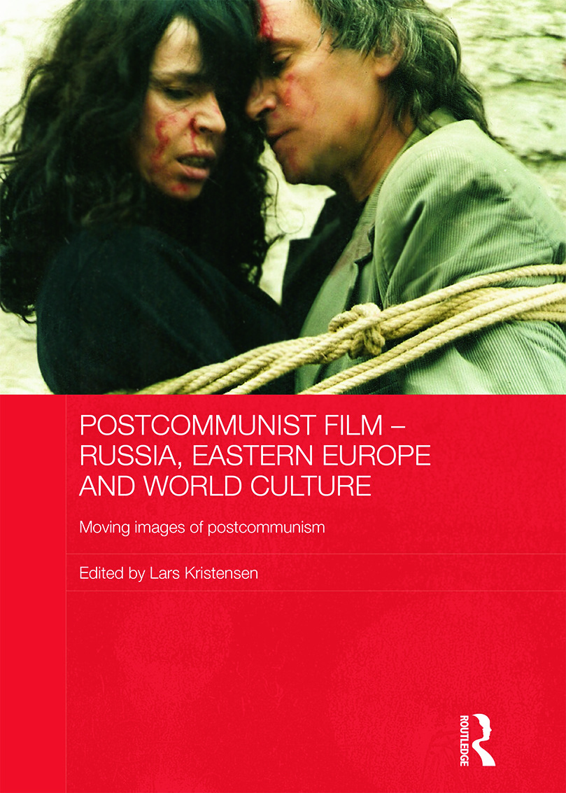 Postcommunist Film - Russia, Eastern Europe and World Culture: Moving Images of Postcommunism (Hardback) book cover