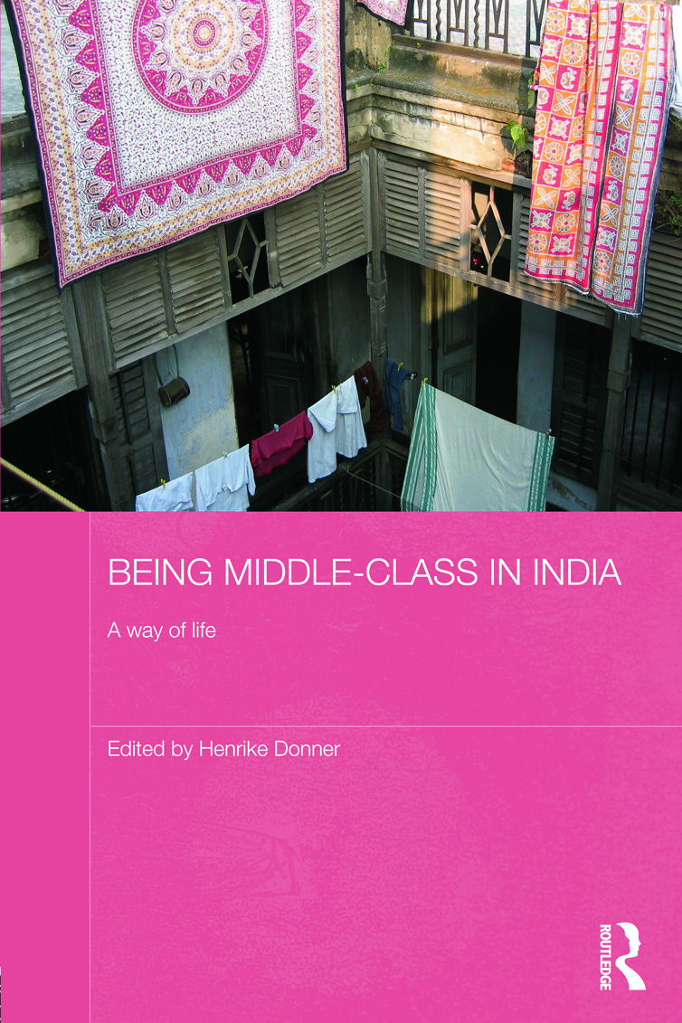 Being Middle-class in India: A Way of Life (Hardback) book cover