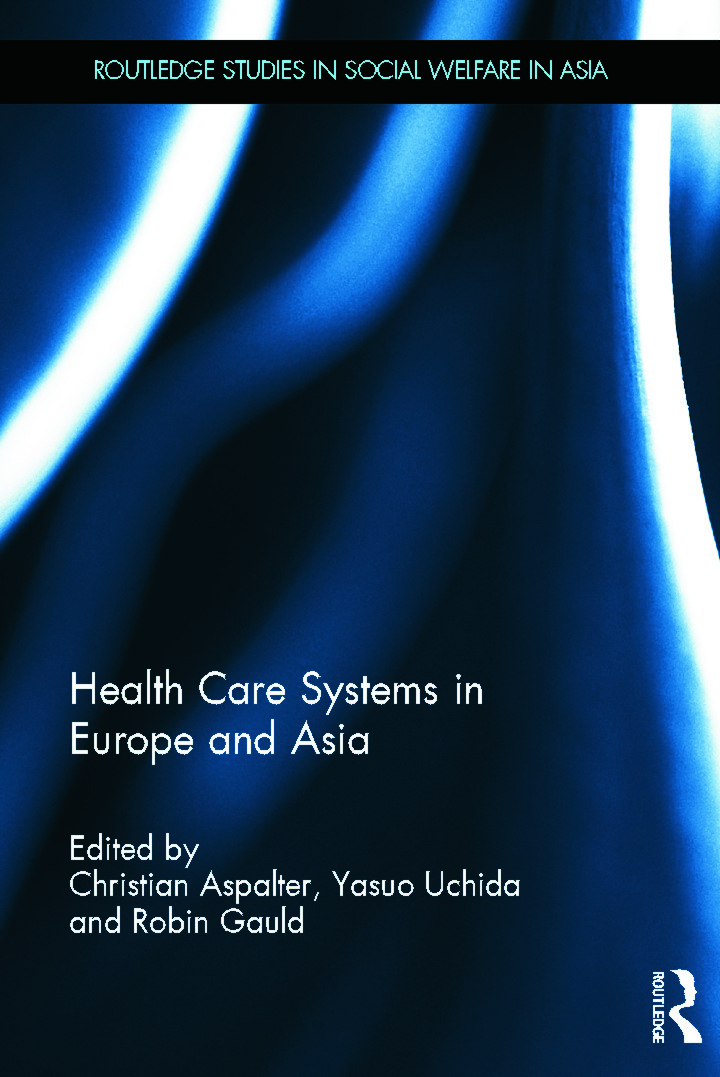 Health Care Systems in Europe and Asia (Hardback) book cover