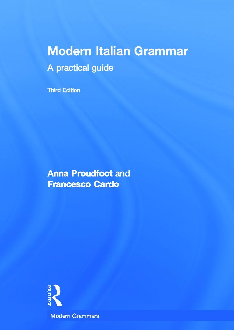 Modern Italian Grammar: A Practical Guide, 3rd Edition (Hardback) book cover