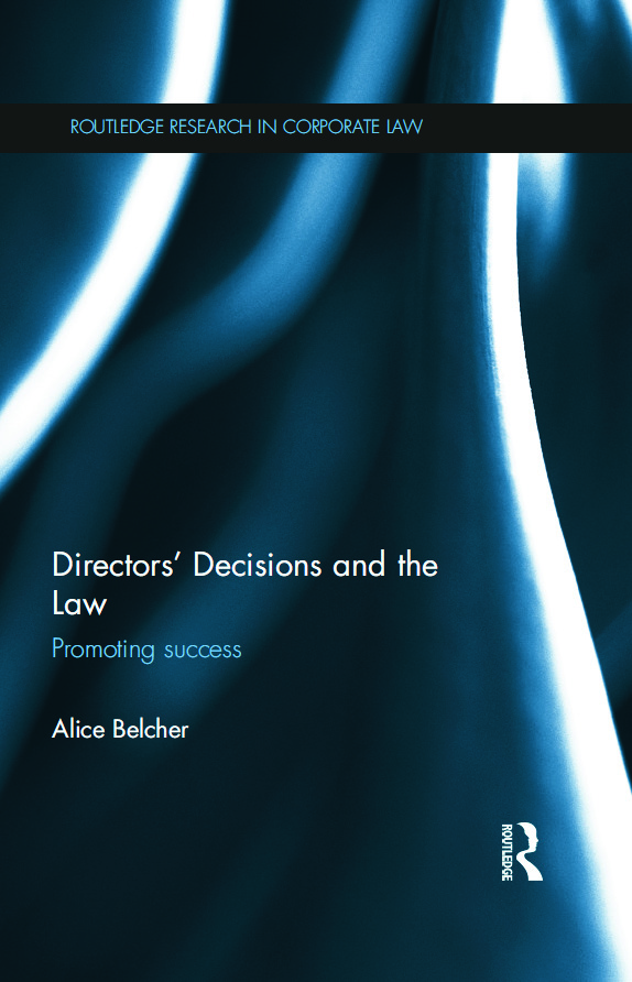 Directors' Decisions and the Law: Promoting Success (Hardback) book cover