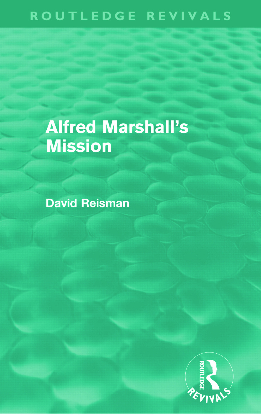 Alfred Marshall's Mission (Routledge Revivals) (Paperback) book cover
