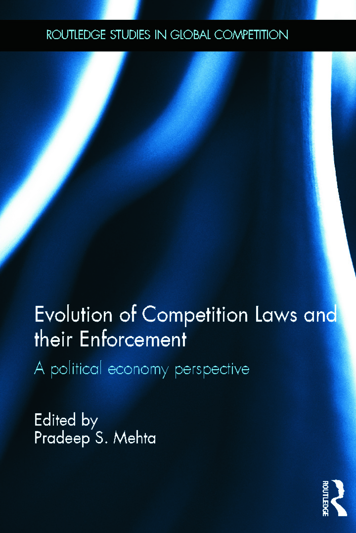 Evolution of Competition Laws and their Enforcement: A Political Economy Perspective (Hardback) book cover