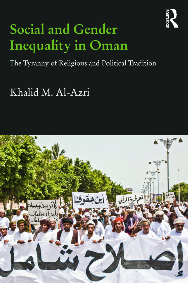 Social and Gender Inequality in Oman: The Power of Religious and Political Tradition (Hardback) book cover