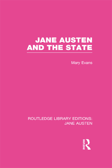 Jane Austen and the State (RLE Jane Austen) (Hardback) book cover