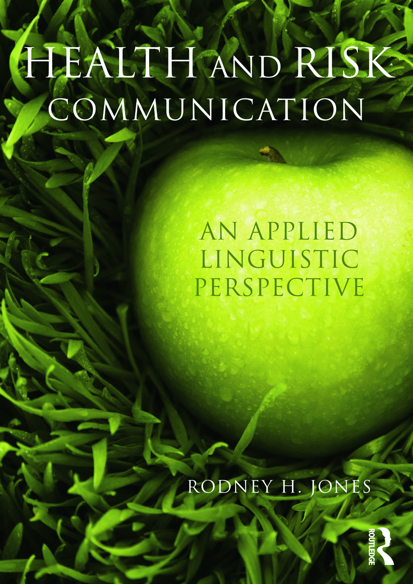Health and Risk Communication: An Applied Linguistic Perspective (Paperback) book cover