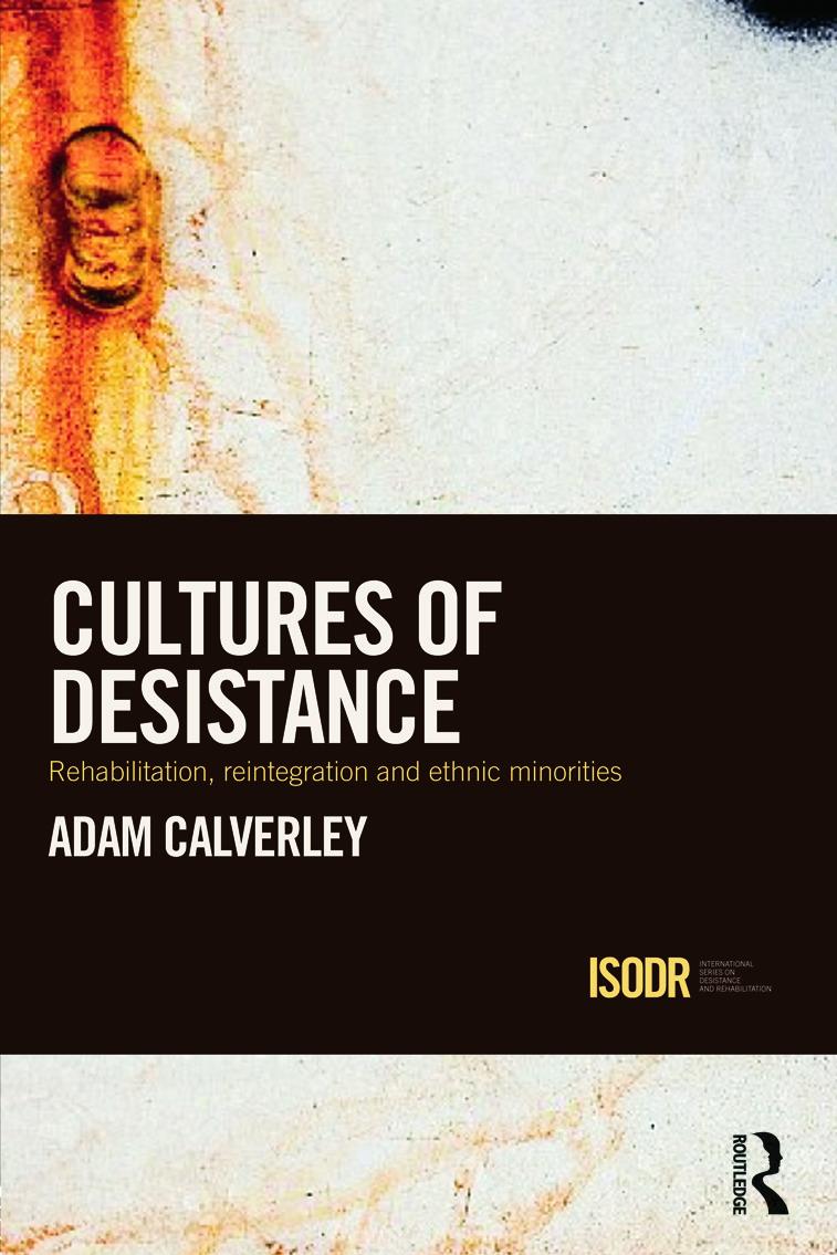 Cultures of Desistance: Rehabilitation, Reintegration and Ethnic Minorities (Hardback) book cover