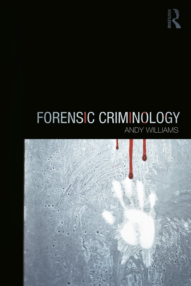 Forensic Criminology: 1st Edition (Paperback) book cover