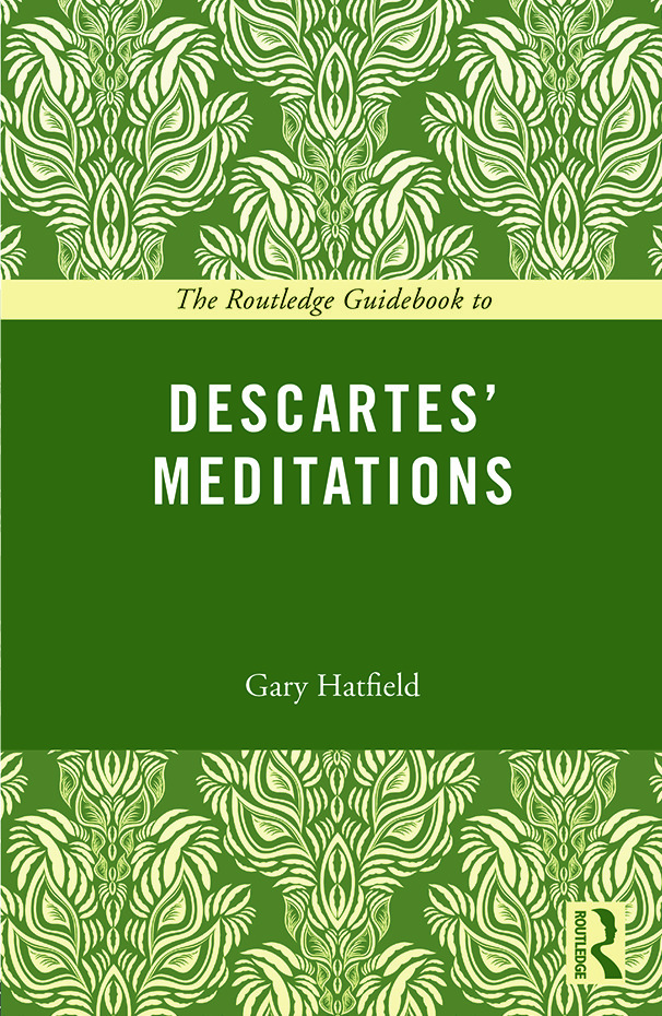 The Routledge Guidebook to Descartes' Meditations book cover