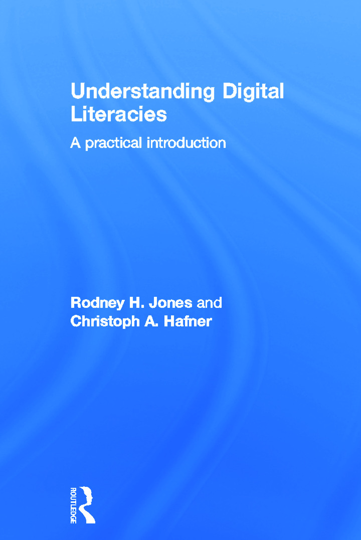 Understanding Digital Literacies: A Practical Introduction (Hardback) book cover
