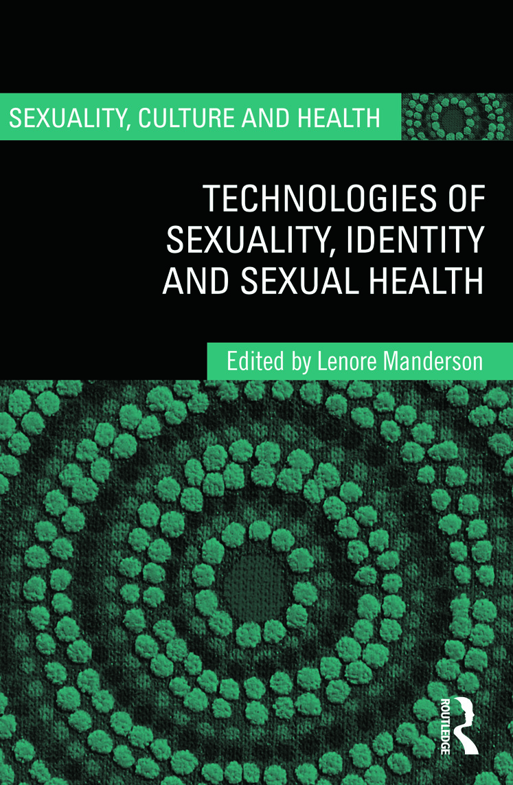 Technologies of Sexuality, Identity and Sexual Health (Hardback) book cover