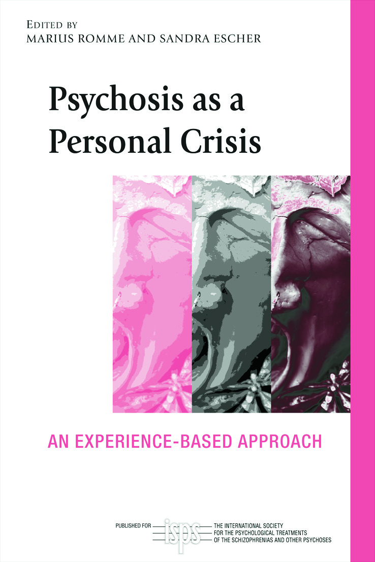 Psychosis as a Personal Crisis: An Experience-Based Approach (Paperback) book cover
