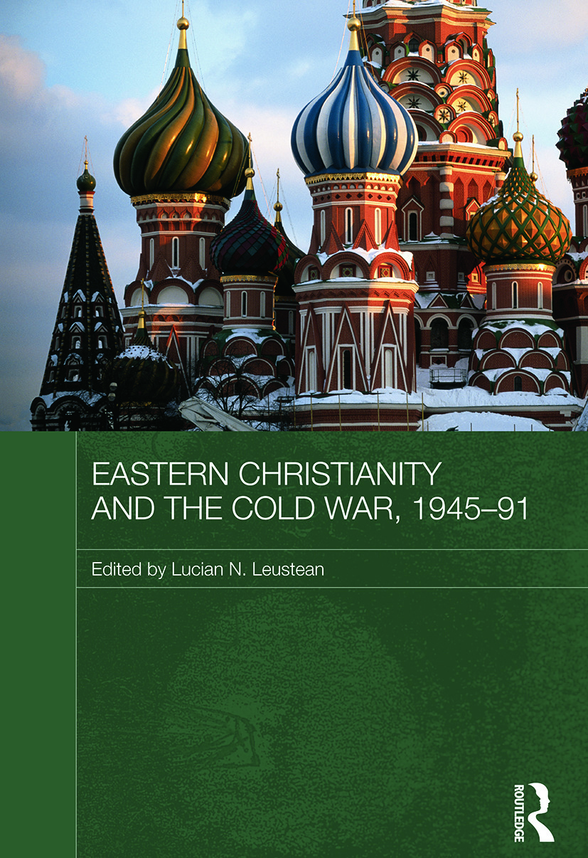 Eastern Christianity and the Cold War, 1945-91: 1st Edition (e-Book) book cover