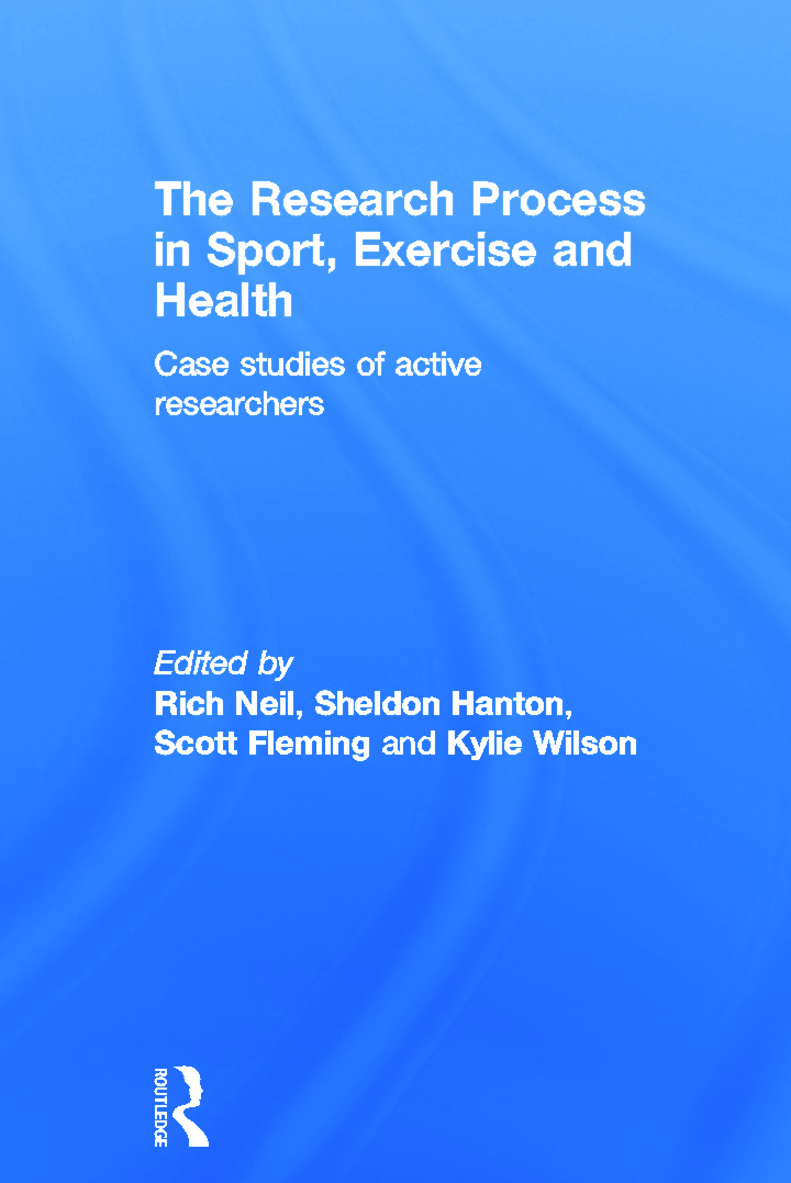The Research Process in Sport, Exercise and Health: Case Studies of Active Researchers book cover