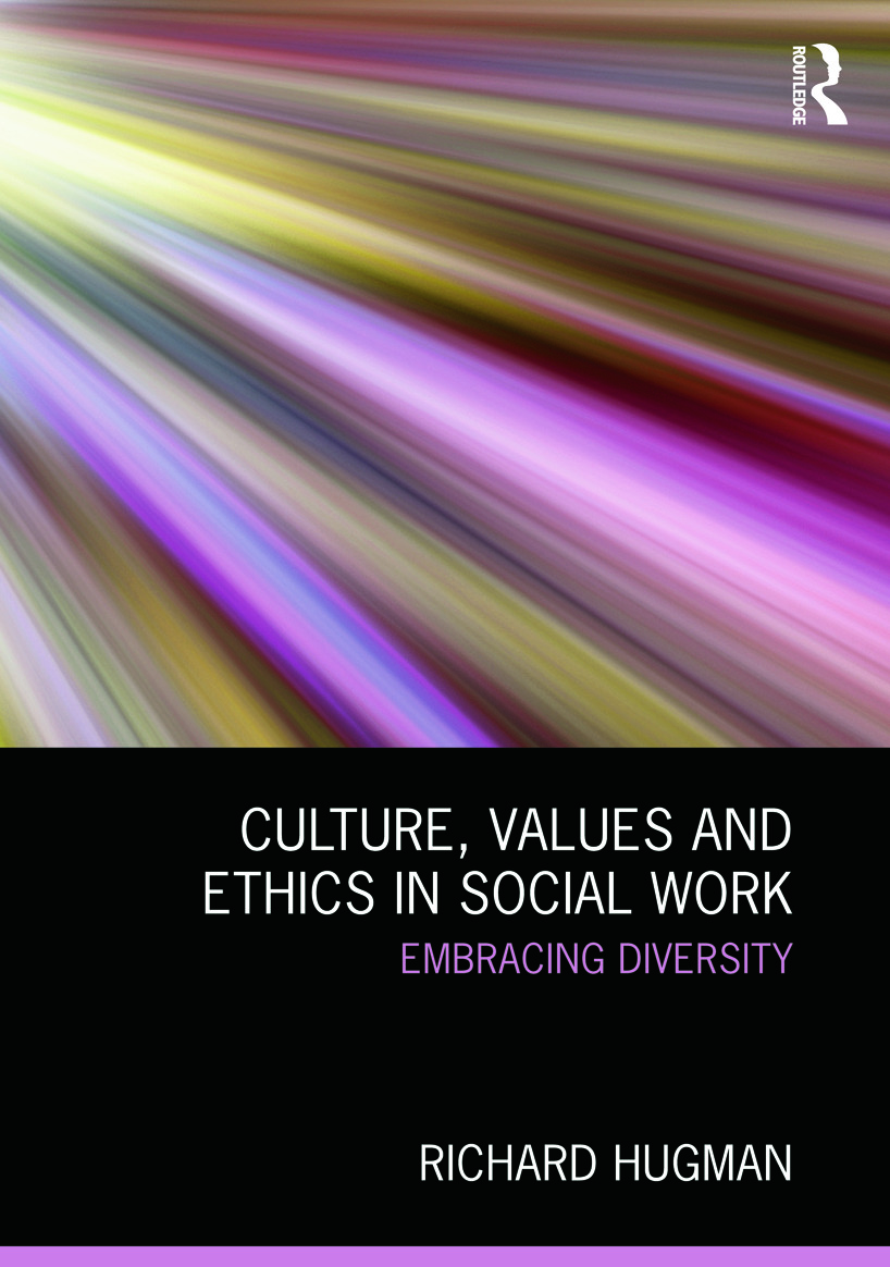 Culture, Values and Ethics in Social Work: Embracing Diversity (Paperback) book cover