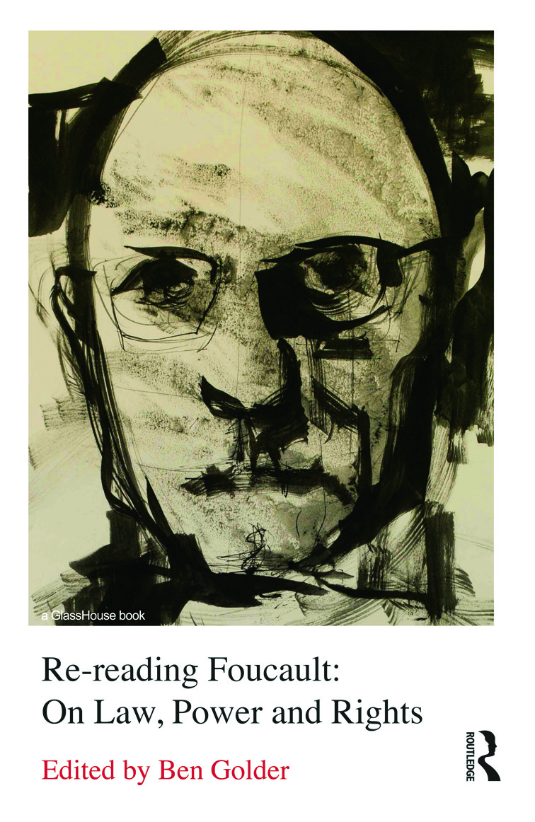 Re-reading Foucault: On Law, Power and Rights (Hardback) book cover