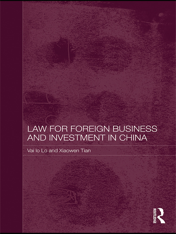 Law for Foreign Business and Investment in China book cover