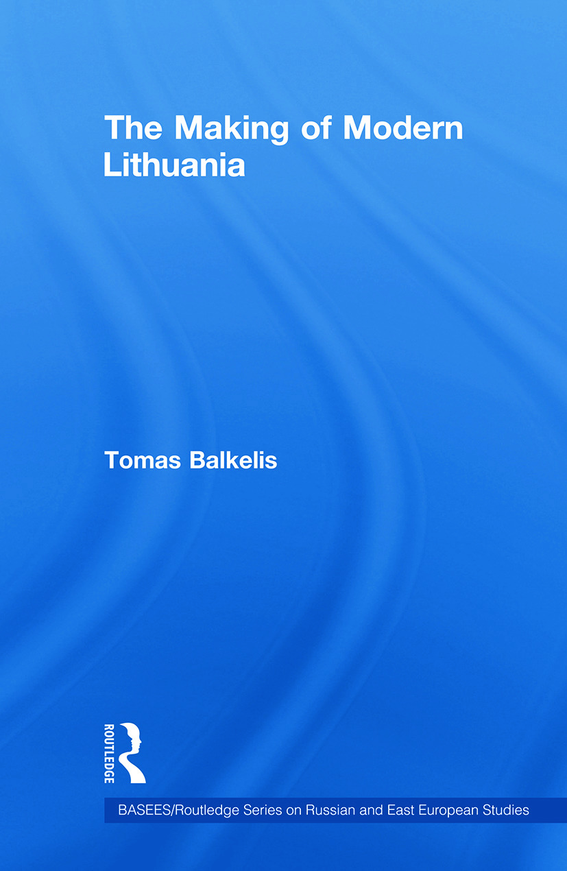 The Making of Modern Lithuania: 1st Edition (Paperback) book cover