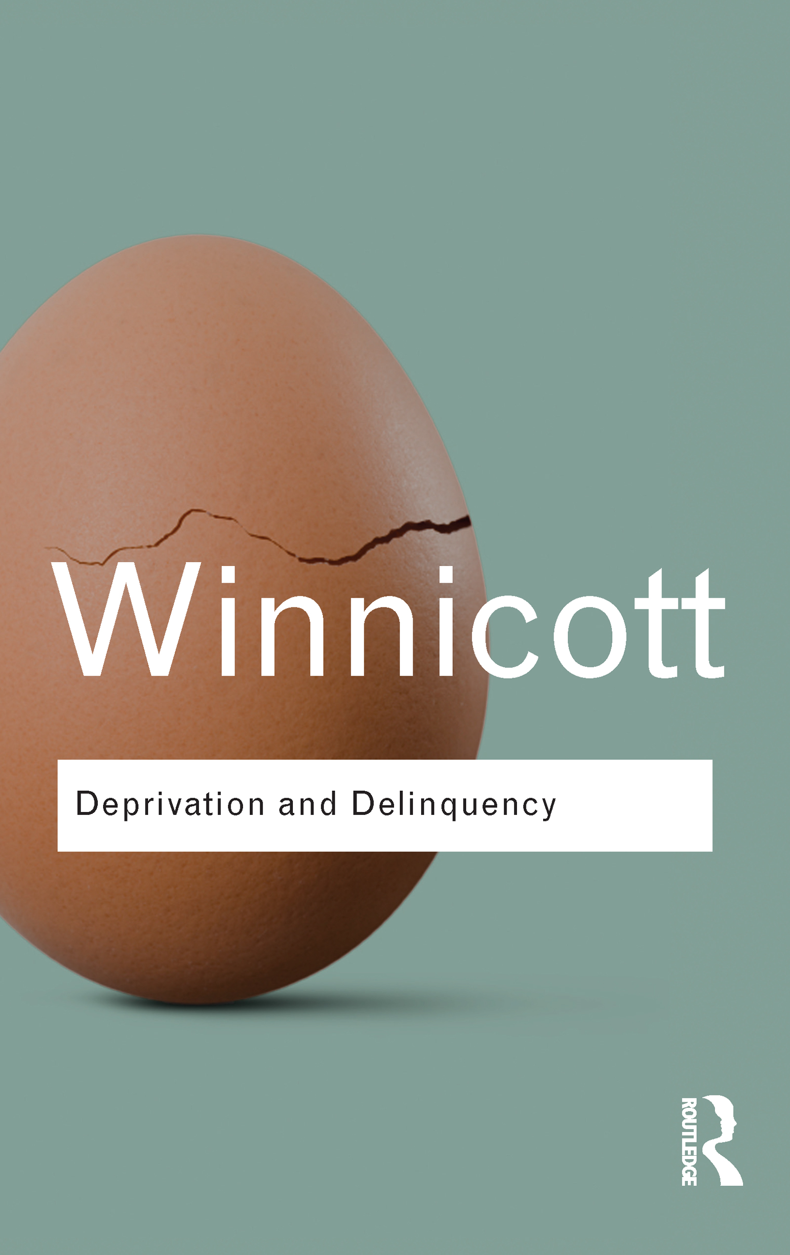 Deprivation and Delinquency book cover