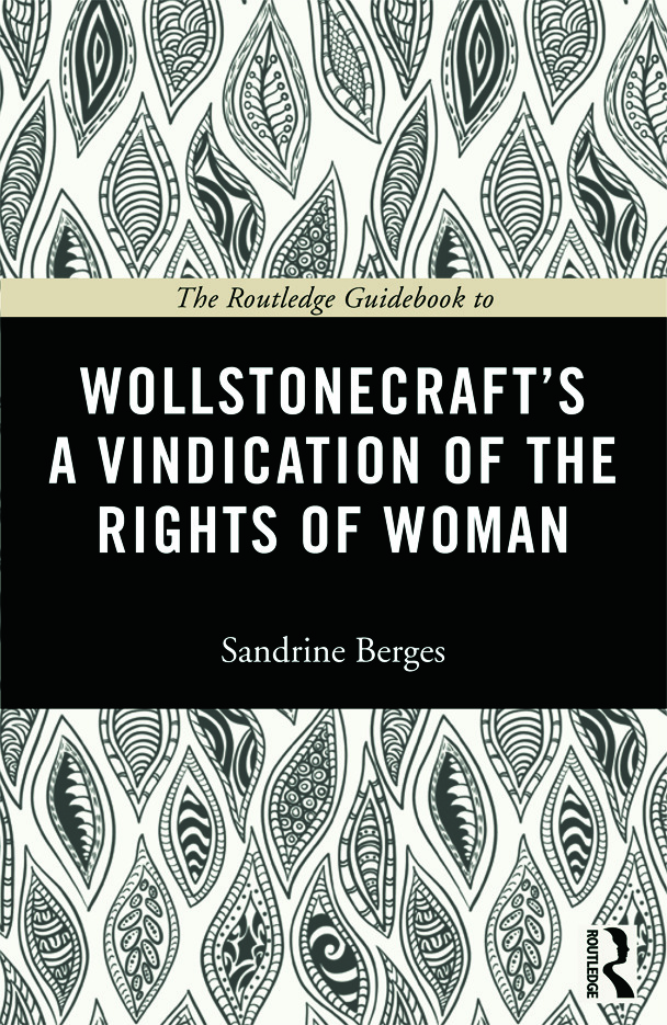 The Routledge Guidebook to Wollstonecraft's A Vindication of the Rights of Woman (Paperback) book cover