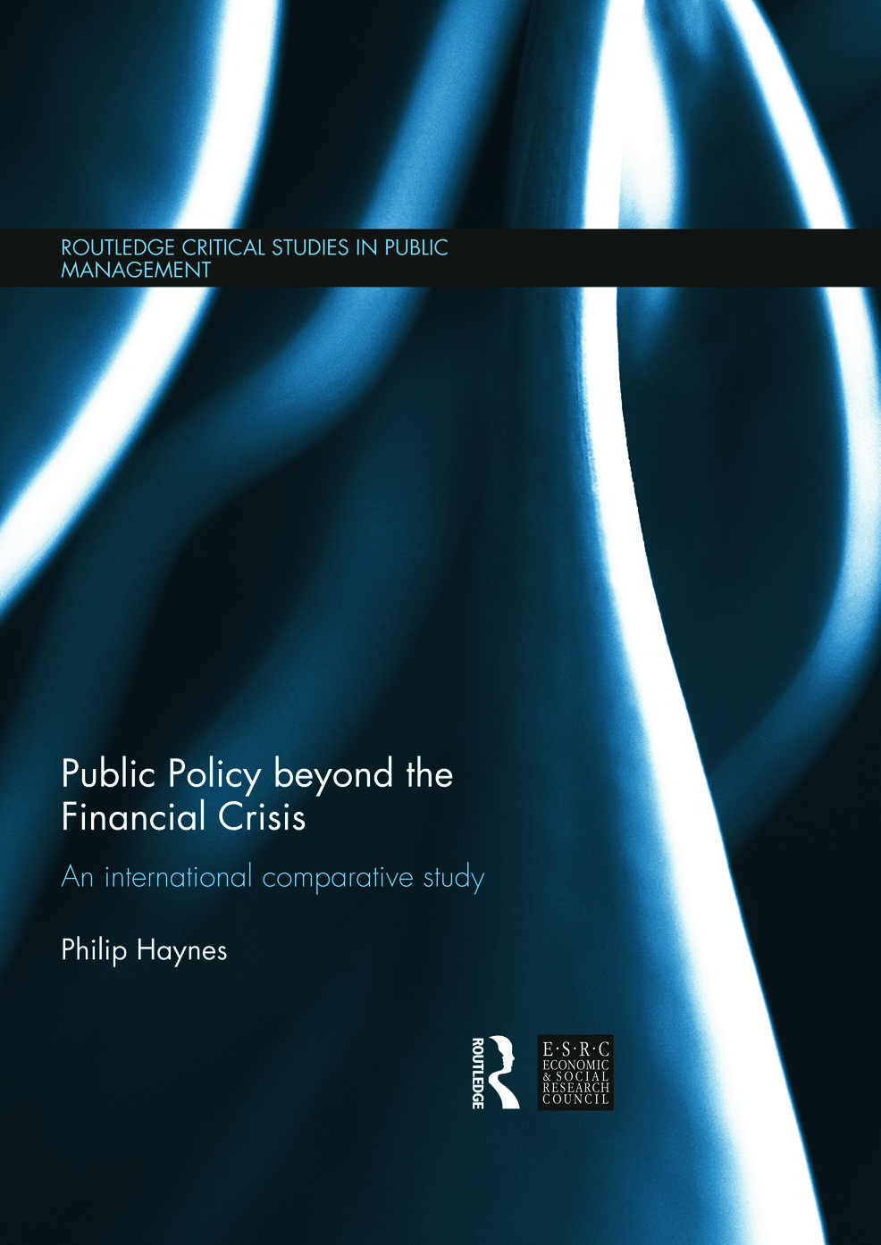 Public Policy beyond the Financial Crisis: An International Comparative Study (Hardback) book cover
