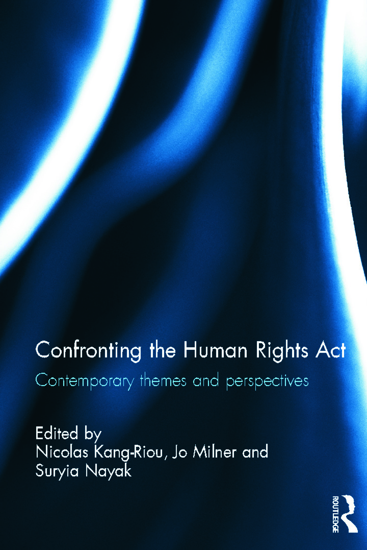 Confronting the Human Rights Act 1998: Contemporary themes and perspectives book cover