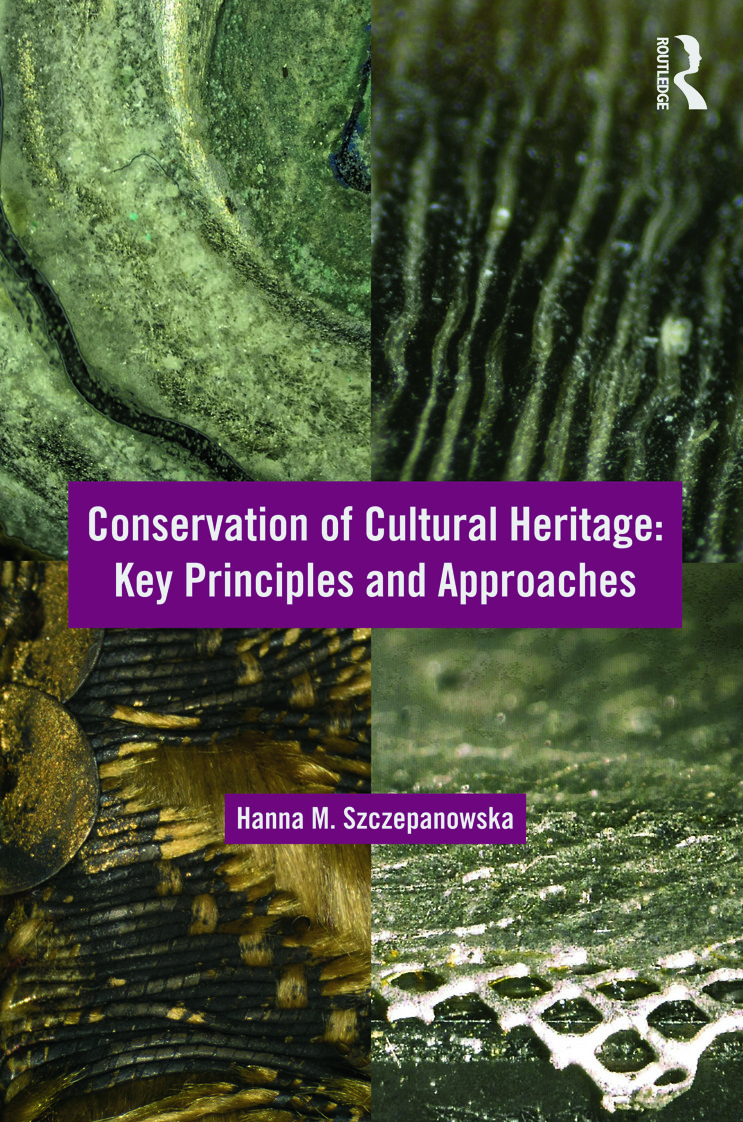Conservation of Cultural Heritage: Key Principles and Approaches (Paperback) book cover
