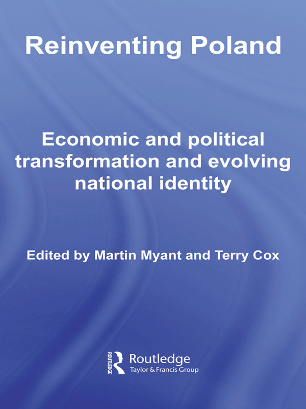 Reinventing Poland: Economic and Political Transformation and Evolving National Identity (Paperback) book cover