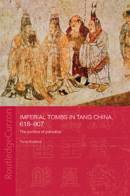 Imperial Tombs in Tang China, 618-907: The Politics of Paradise (Paperback) book cover