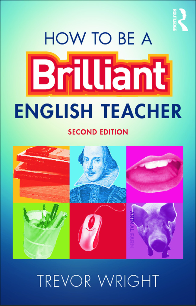 How to be a Brilliant English Teacher: 2nd Edition (Paperback) book cover