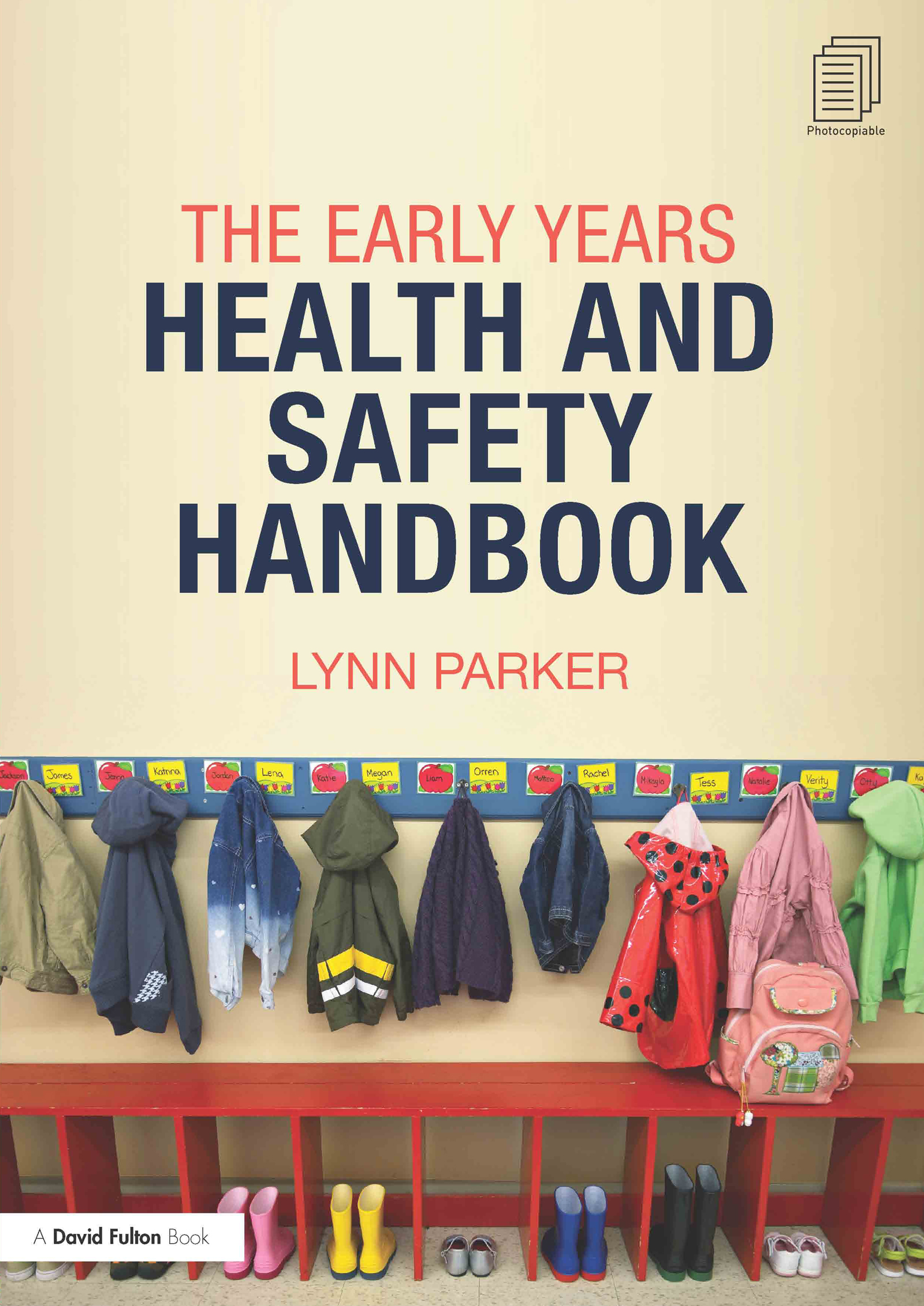 The Early Years Health and Safety Handbook: 2nd Edition (Paperback) book cover