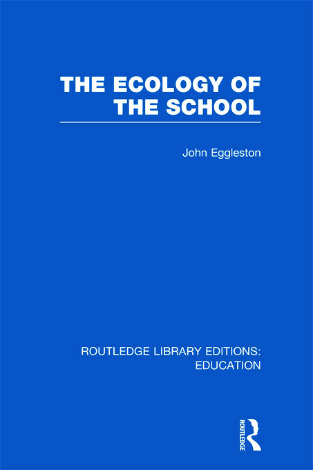 The Ecology of the School (Hardback) book cover